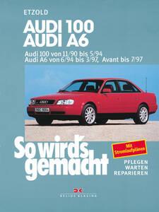 So wirds gemacht Buch für Audi 100 Avant Bauj. 11 90-5 94 Band 73
