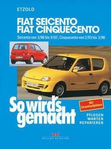So wirds gemacht Buch für Fiat 500 Seicento Bauj 3 98-9 07 Band 123