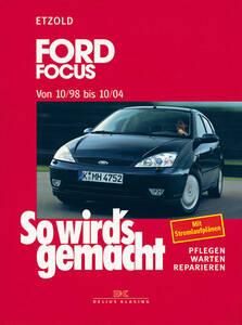 So wirds gemacht Buch für Ford Focus Bauj. 10 98 - 10 04 Band 117