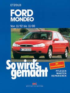 So wirds gemacht Buch für Ford Mondeo Bauj. 11 92 - 11 00 Band 91