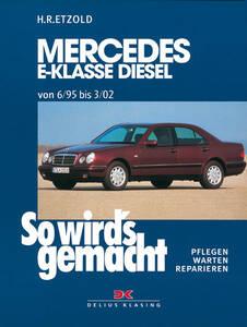 So wirds gemacht Buch für Merc. E-Kl. W210 Diesel 95-197PS Band 104