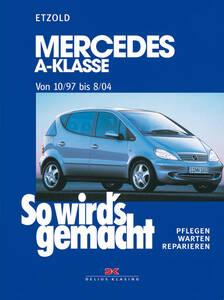 So wirds gemacht Buch für Mercedes A-Klasse Bj. 10 97-8 04 Band 124