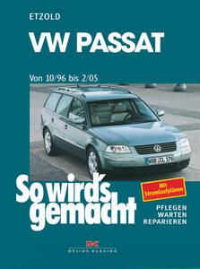 So wirds gemacht Buch für VW Passat, Bauj. 10/9...