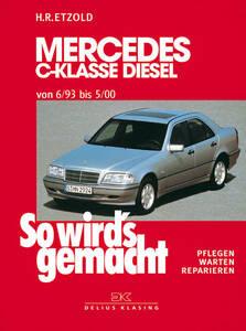 So wirds gemacht Buch für Mercedes C-Kl. W202 Bj.6 93-5 00 Band 89