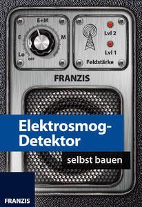 Bausatz Elektrosmog Detektor zum Selberbauen Fr...