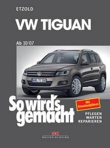 So wirds gemacht Buch für VW Tiguan Bauj. 10/07...