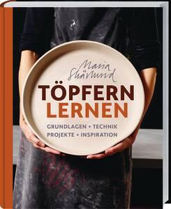 Buch - Töpfern lernen, Grundlagen - Technik - P...