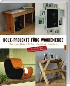 Buch - Holz Projekte fürs Wochenende