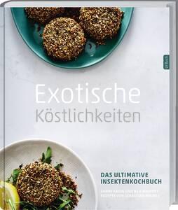 Buch - Exotische Köstlichkeiten, das ultimative...