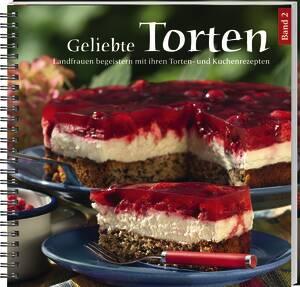 Buch - Geliebte Torten 2, Landfrauen begeistern mit ihren Torten- und Kuchenrezepten Preisvergleich