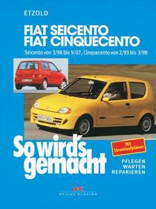 So wirds gemacht Buch für Fiat 500 Seicento Bau...