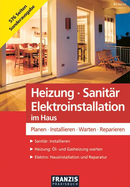 heizung sanit r elektroinstallation planen warten reparieren. Black Bedroom Furniture Sets. Home Design Ideas