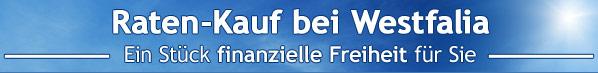 Raten-Kauf bei Westfalia - Ein Stück finanzielle Freiheit für Sie