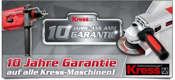 Kress - 10 Jahre Garantie